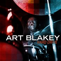Hard Drive — Art Blakey, The Jazz Messengers