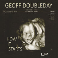 How It Starts — Geoff Doubleday