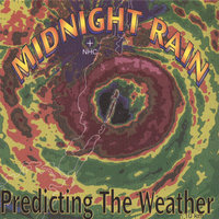 Predicting The Weather — Midnight Rain