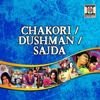 Chakori / Dushman / Sajda — Various Artists (Pakistani Film Soundtrack)