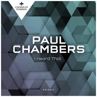 I Heard That — Paul Chambers