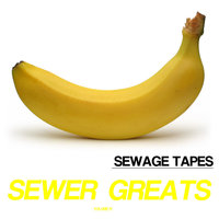 Sewer Greats Vol. 4 — Dreamed
