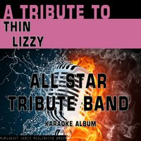 A Tribute to Thin Lizzy — All Star Tribute Band