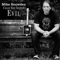 Cigar Box Guitar Evil — Mike Snowden