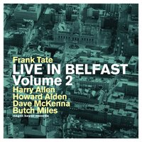 Live in Belfast, Vol. 2 — Howard Alden, Dave McKenna, Harry Allen, Butch Miles, Frank Tate