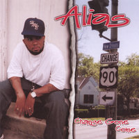 Change Gone Come — Alias