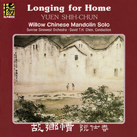 Longing for Home — Yuen Shih-chun, David T.H. Chen, Sunrise Sinowest Orchestra