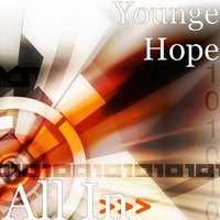 All In — Younge Hope