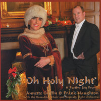 Oh Holy Night — Annette Griffin