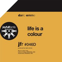 Life Is a Colour — Dario Emme
