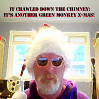 It Crawled Down the Chimney (It's Another Green Monkey X-Mas!​) — сборник