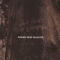 Hold Fast the Summer — Brand New Disaster