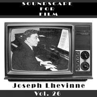 Classical SoundScapes For Film, Vol. 27 — Joseph Lhevinne