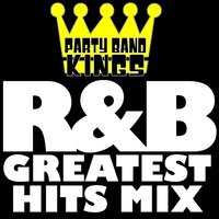 R&B Greatest Hits Mix — Party Band Kings