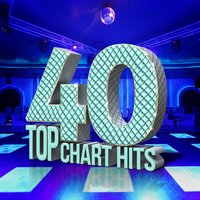 40 Top Chart Hits — Top 40