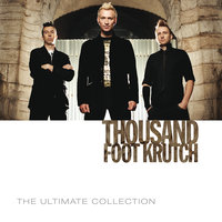 The Ultimate Collection — Thousand Foot Krutch