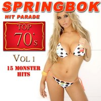 Springbok Hit Parade Top 70's, Vol.1 — Springbok
