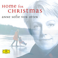 Home For Christmas — Anne Sofie Von Otter