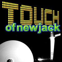Touch of New Jack — сборник