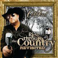 Ride Through the Country (Revisited) — Colt Ford