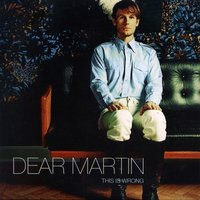 This Is Wrong — Dear Martin