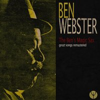 The Ben's Magic Sax — Ben Webster