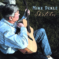 Sketches — Mike Dekle