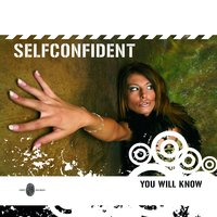 You Will Know - Single — SelfConfident