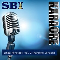 Sbi Gallery Series - Linda Ronstadt, Vol. 2 — SBI Audio Karaoke