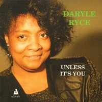 Unless It's You — Loonis Mcglohon, James Baker, Ron Brendle, Daryle Ryce