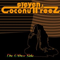 The Other Side — Steven & Coconuttreez