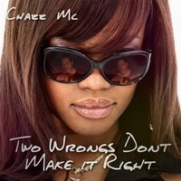 Two Wrongs Dont Make It Right — Chazz MC