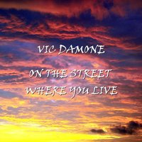 On The Street Where You Live — Vic Damone