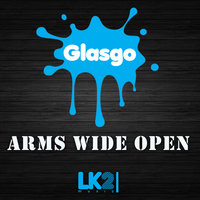 Arms Wide Open (feat. Carlo Dall Anese, Diego Logic, Gui Kikushi) — Glasgo, Glasgo feat. Carlo Dall Anese, Diego Logic, Gui Kikushi
