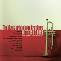 The Music of the Isley Brothers - Afterhours: The Nightclub Tribute — Scufflin' Nightlife, Afterhours