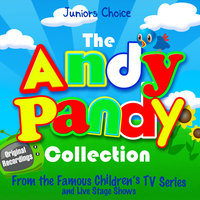 The Andy Pandy Collection - — Juniors Choice