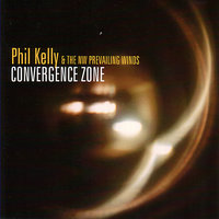 Convergence Zone — Phil Kelly And The NW Prevailing Winds