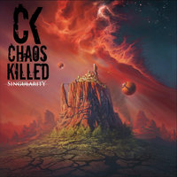 Singularity — Chaos Killed