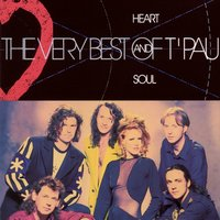 Heart And Soul - The Very Best Of T'Pau — T'Pau