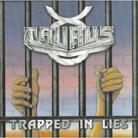 Trapped in Lies — Taurus