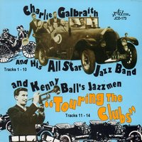 Touring the Clubs — Kenny Ball's Jazzmen, Charlie Galbraith and His All Star Jazz Band