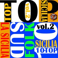 Top 10 Hits Italian Folk: La Sicilia, Vol. 2 — сборник