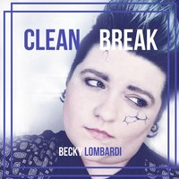 Clean Break — Becky Lombardi