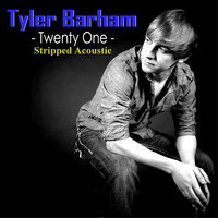 Twenty-One Acoustic — Tyler Barham
