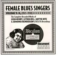 Female Blues Singers Vol. 9 H (1923-1930) — Various Artists - Document Records