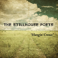 Hangin' Crows — The Stillhouse Poets