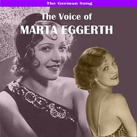 The German Song: The Voice of Marta Eggerth — Marta Eggerth