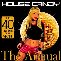 House Candy : The Annual — сборник