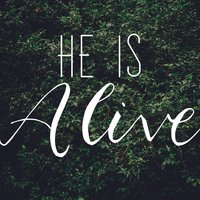 He Is Alive — Christ Church East Bay