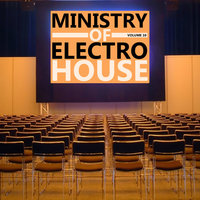 Ministry of Electro House Vol.10 — сборник